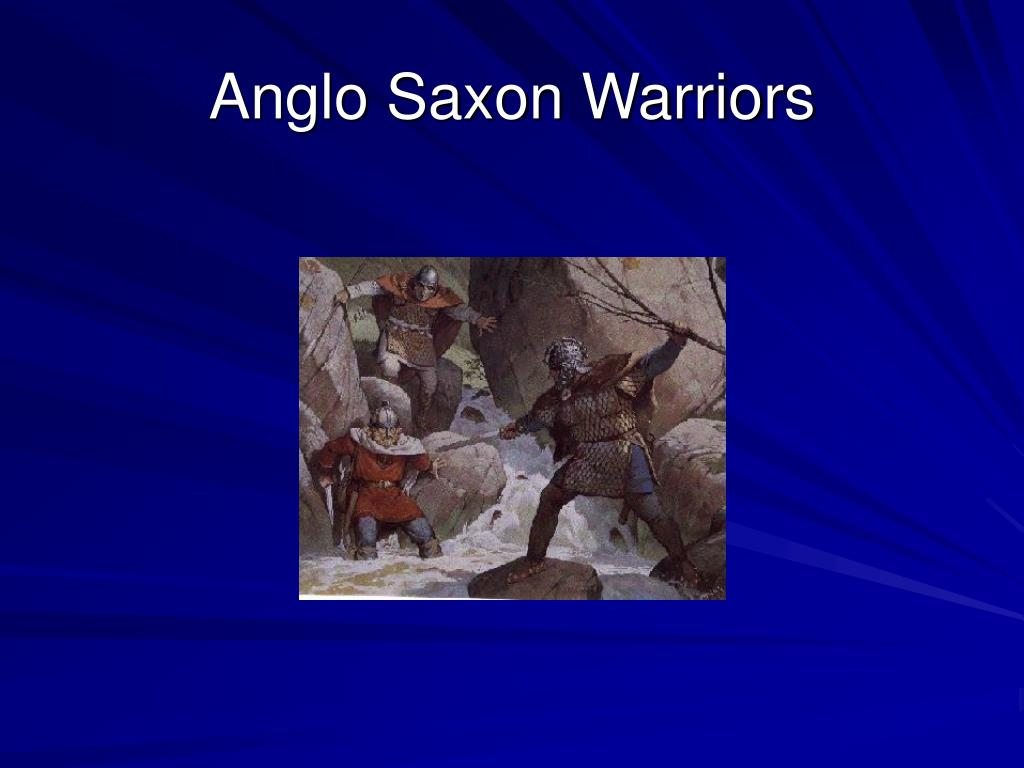 Anglo Saxon Warriors
