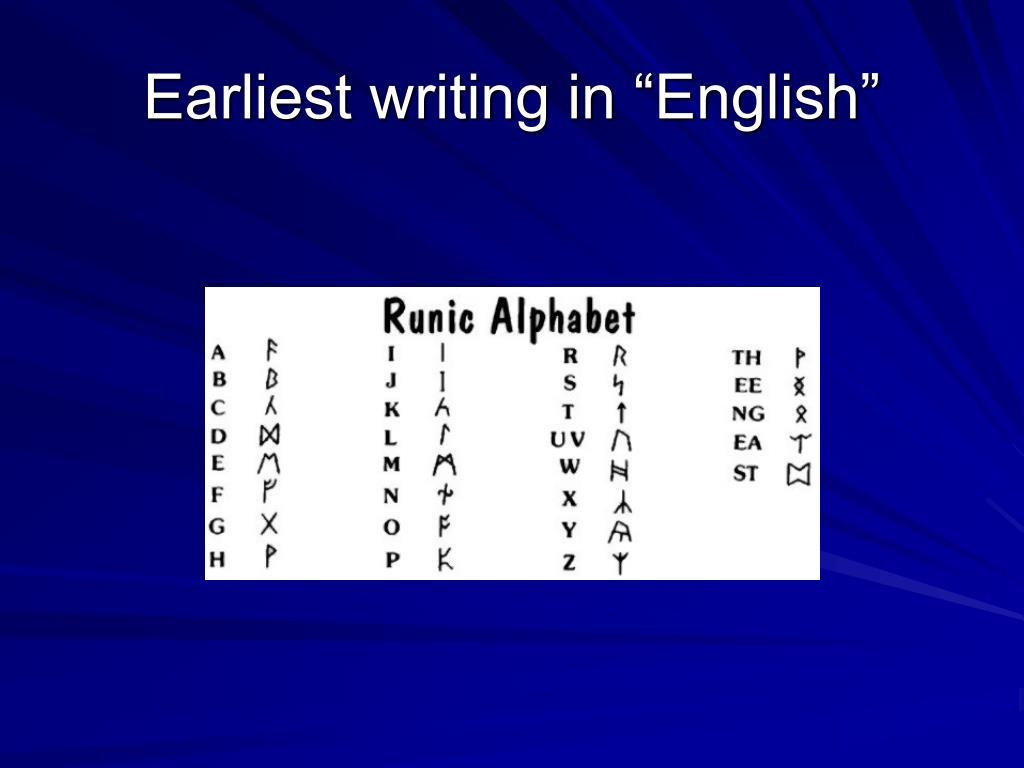 """Earliest writing in """"English"""""""