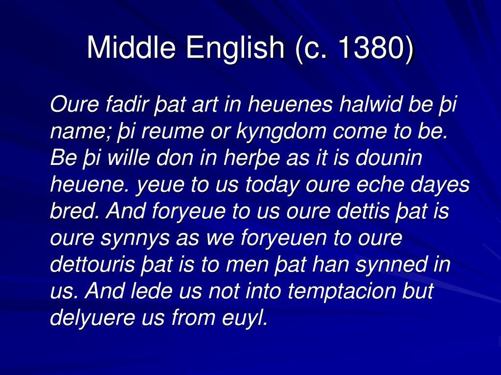 Middle English (c. 1380)