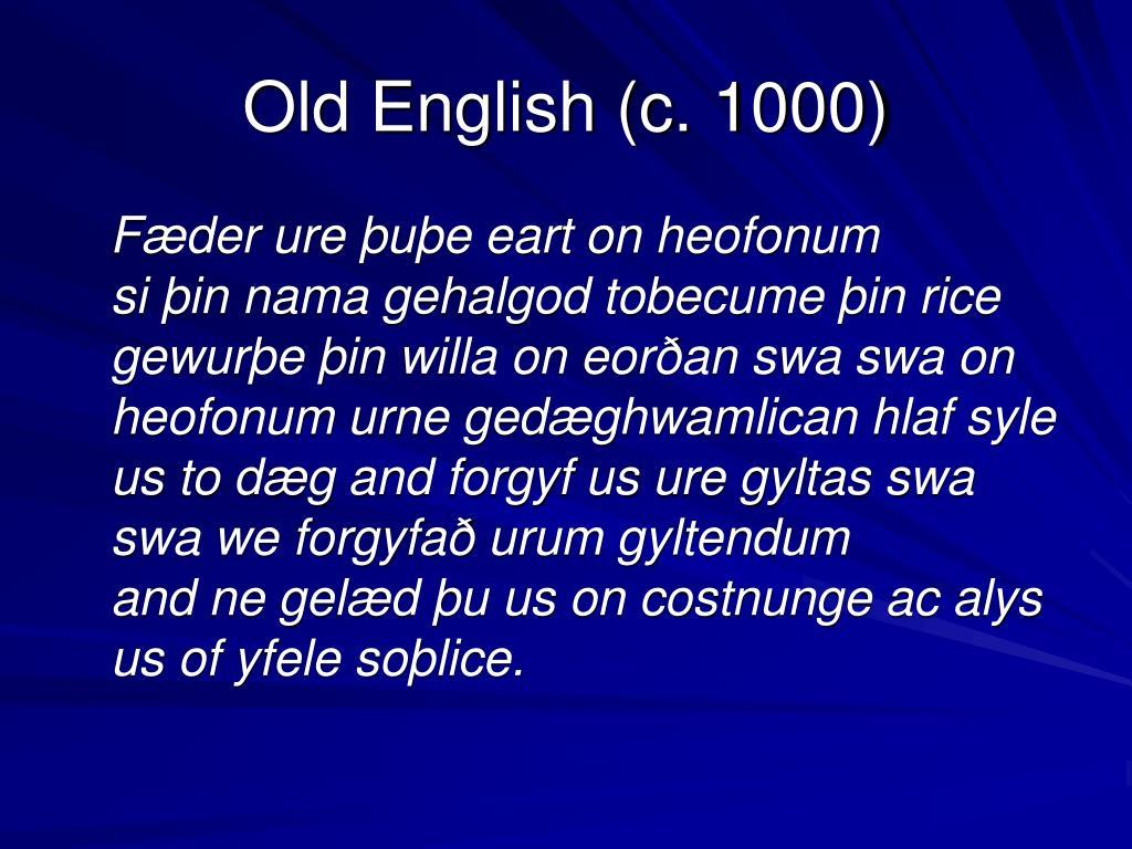 Old English (c. 1000)
