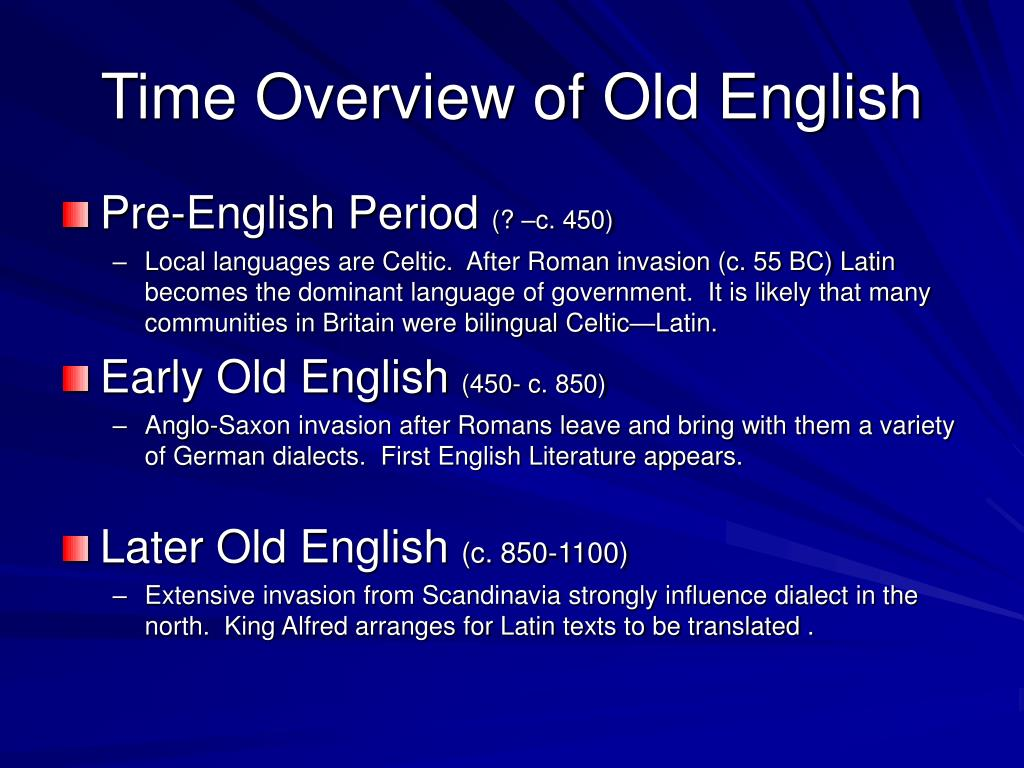 Time Overview of Old English