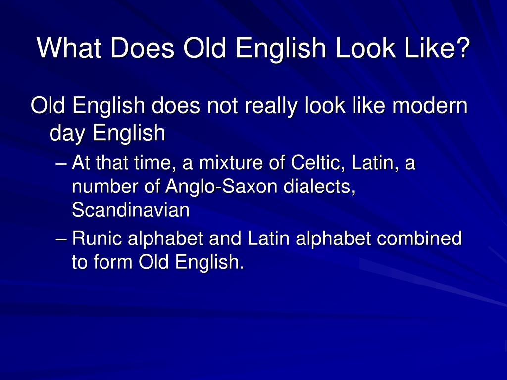 What Does Old English Look Like?