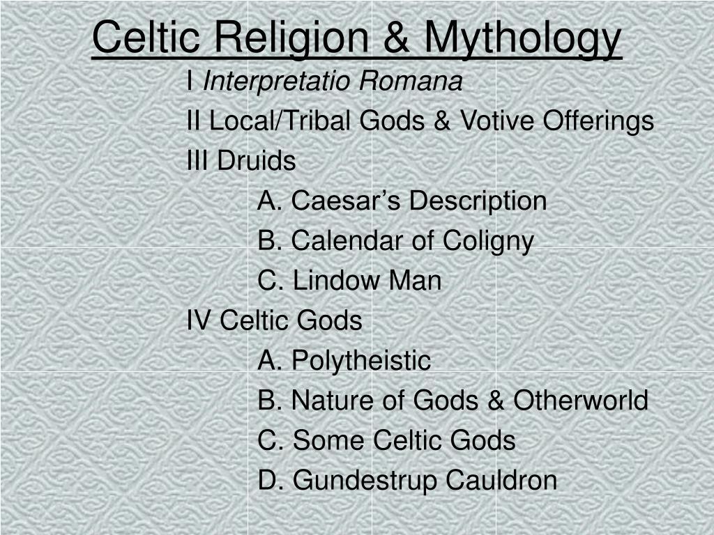 Celtic Religion & Mythology