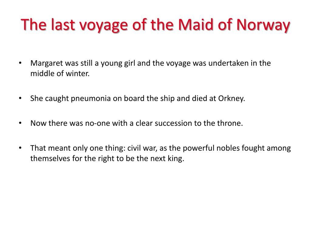 The last voyage of the Maid of Norway