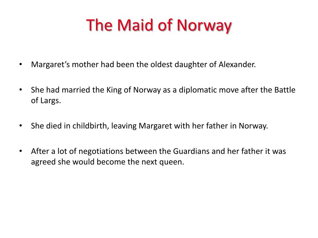 The Maid of Norway