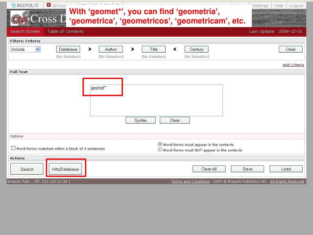 With 'geomet*', you can find 'geometria', 'geometrica', 'geometricos', 'geometricam', etc.
