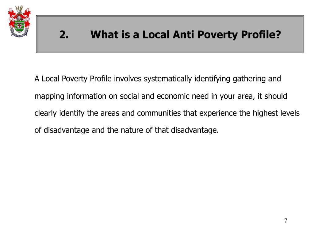 2.	What is a Local Anti Poverty Profile?
