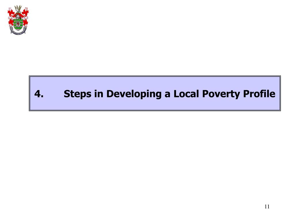 4.	Steps in Developing a Local Poverty Profile