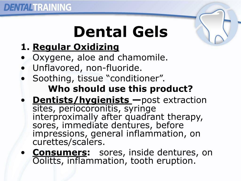 Dental Gels