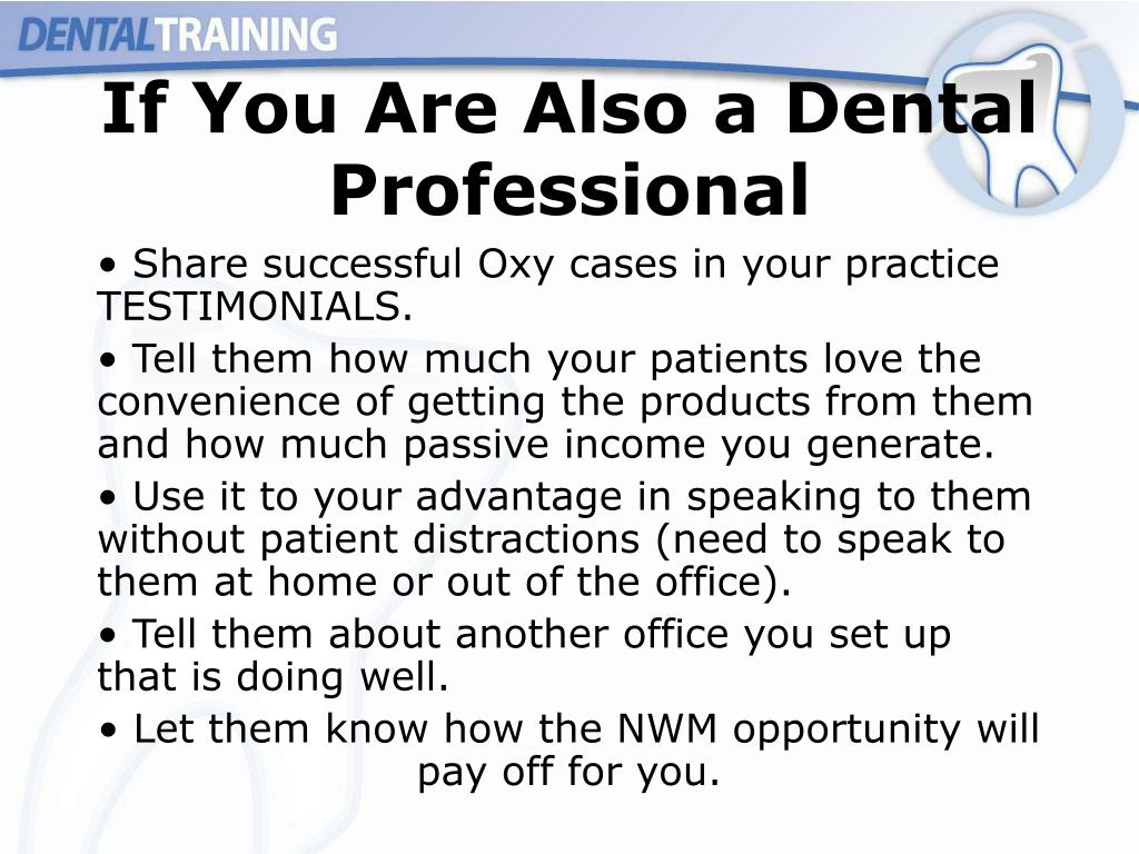 If You Are Also a Dental Professional