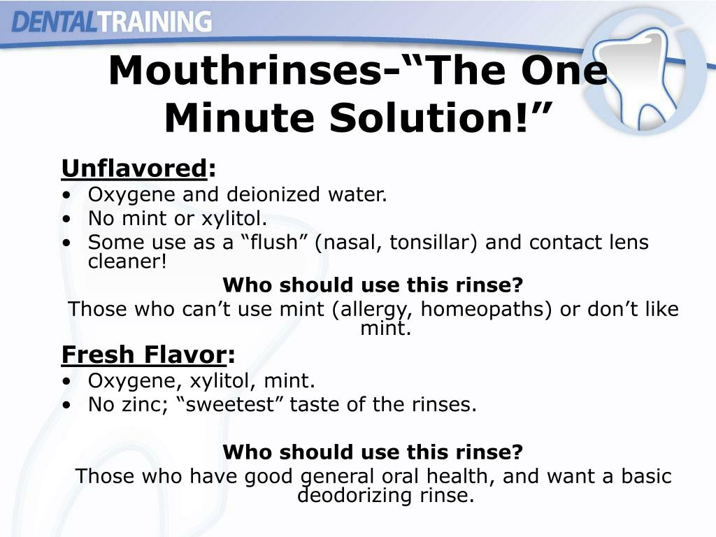"Mouthrinses-""The One Minute Solution!"""