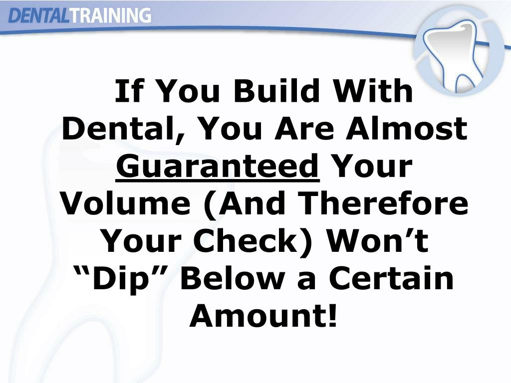 If You Build With Dental, You Are Almost