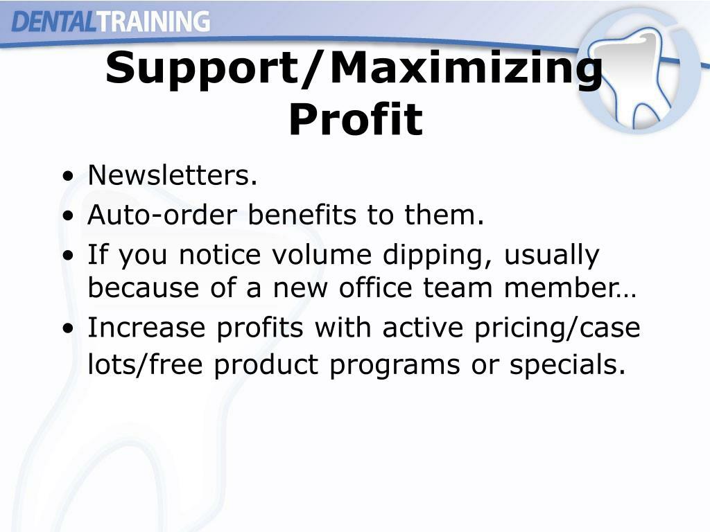 Support/Maximizing Profit