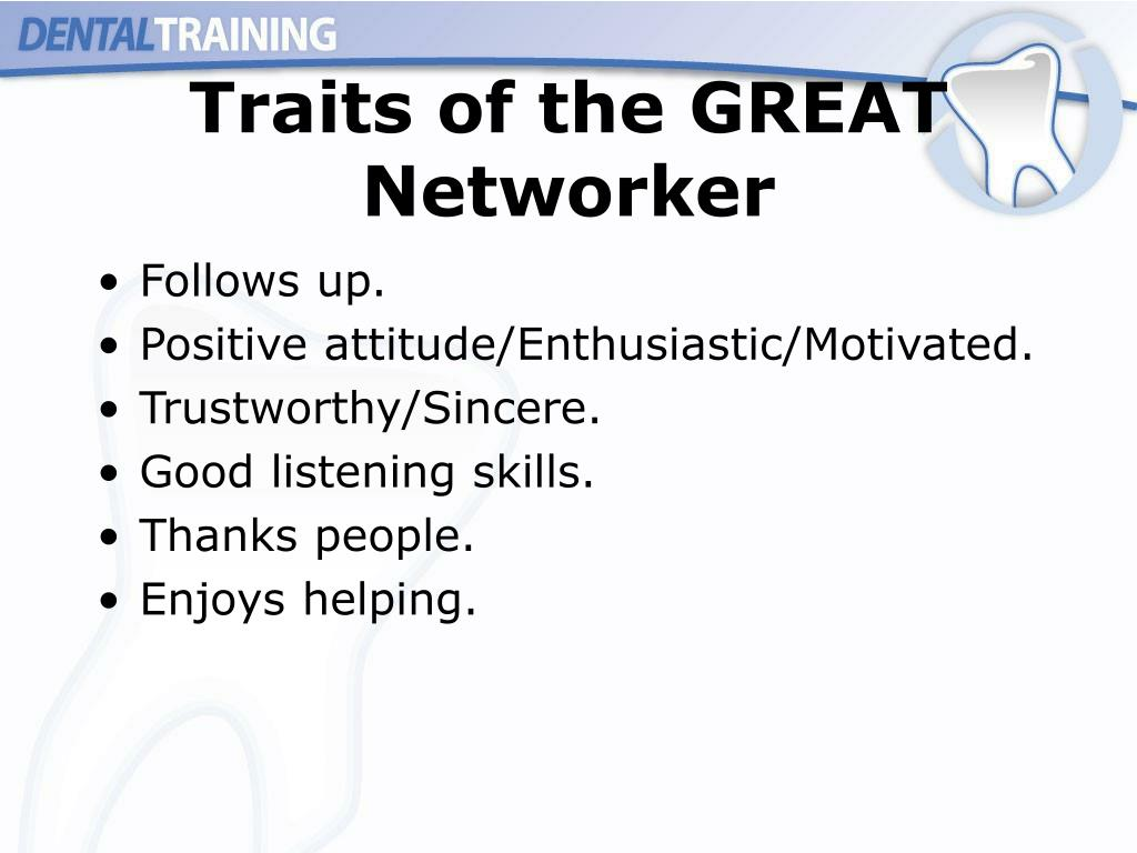 Traits of the GREAT Networker