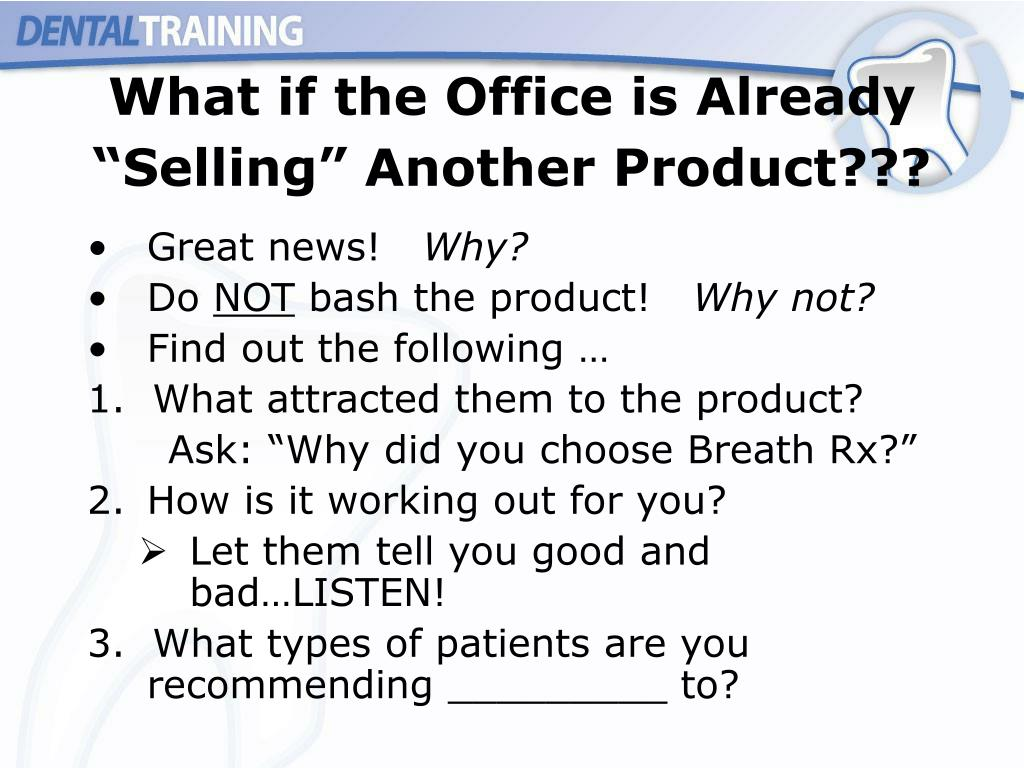 "What if the Office is Already ""Selling"" Another Product???"