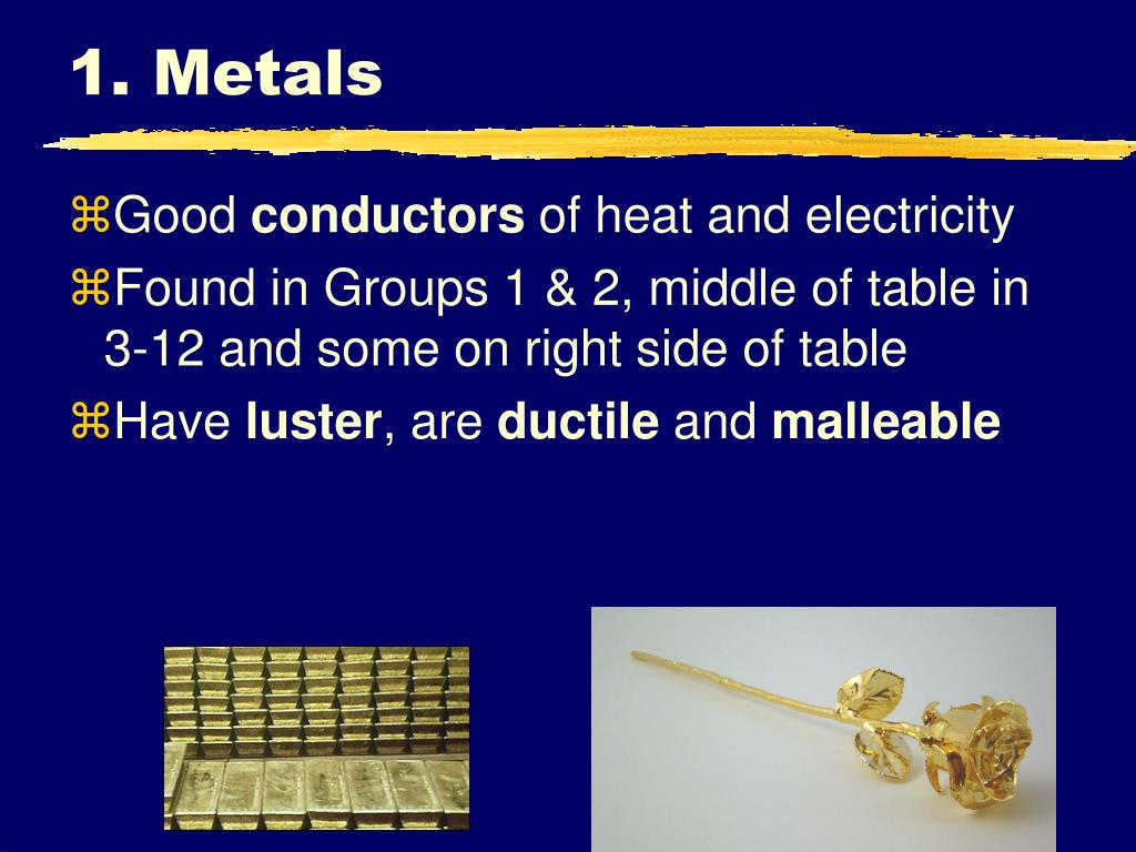 1. Metals