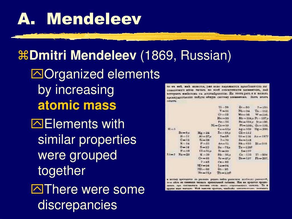 A.  Mendeleev