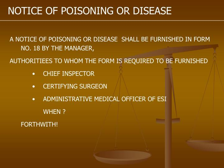 NOTICE OF POISONING OR DISEASE