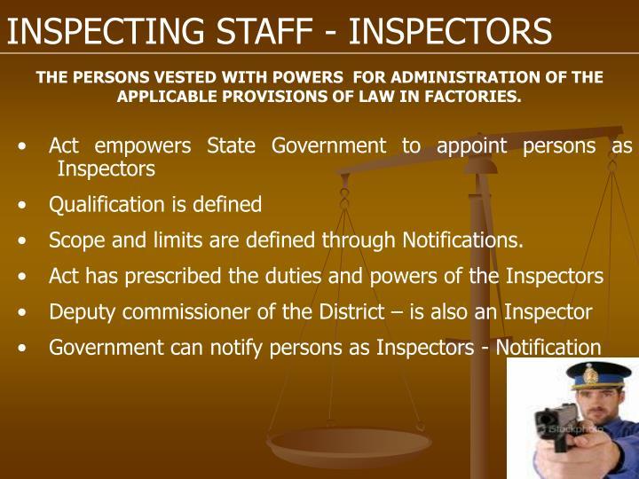 INSPECTING STAFF - INSPECTORS