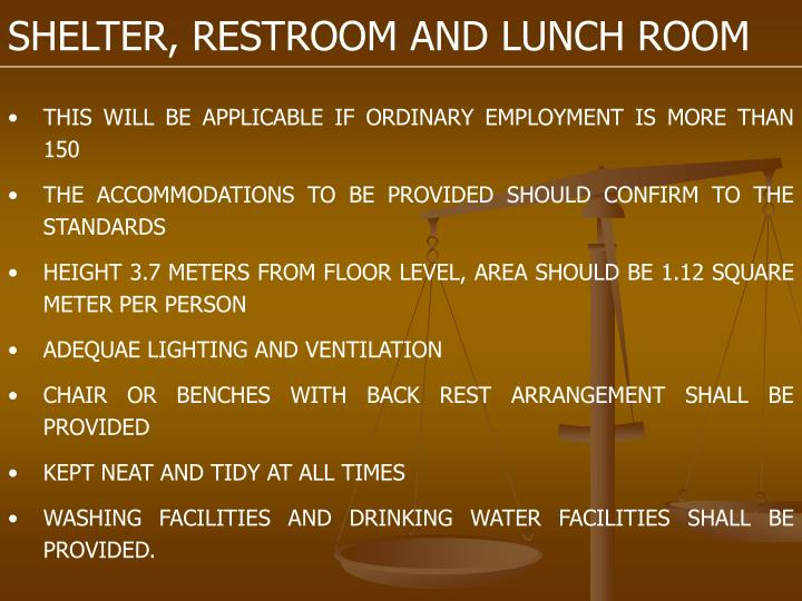 SHELTER, RESTROOM AND LUNCH ROOM