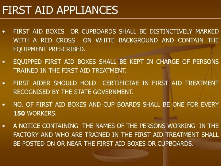 FIRST AID APPLIANCES