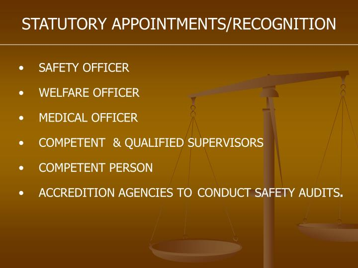STATUTORY APPOINTMENTS/RECOGNITION