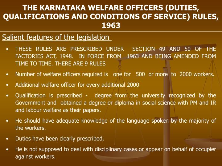 THE KARNATAKA WELFARE OFFICERS (DUTIES, QUALIFICATIONS AND CONDITIONS OF SERVICE) RULES, 1963
