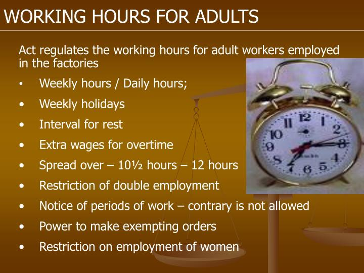 WORKING HOURS FOR ADULTS