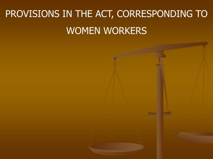 PROVISIONS IN THE ACT, CORRESPONDING TO