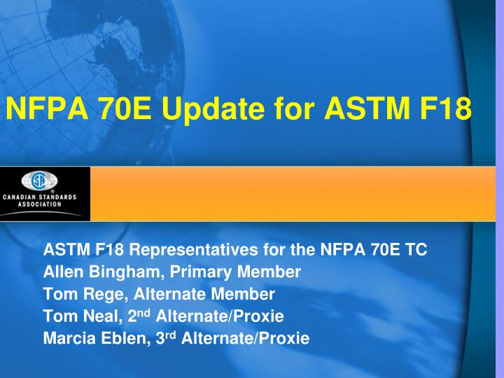Nfpa 70e update for astm f18