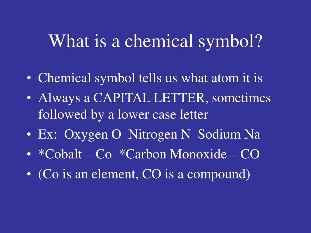 What is a chemical symbol?