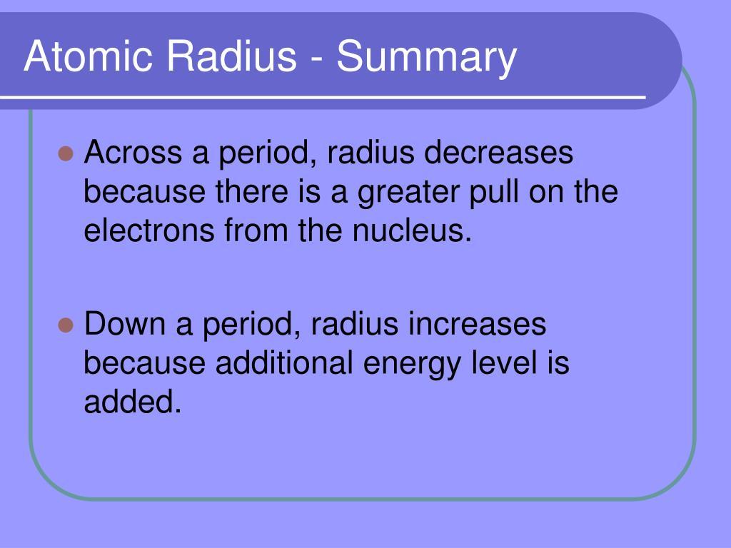 Atomic Radius - Summary