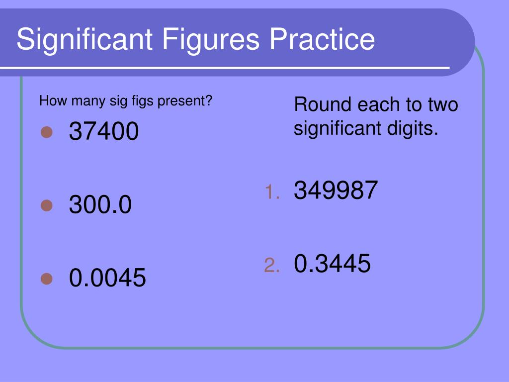 How many sig figs present?