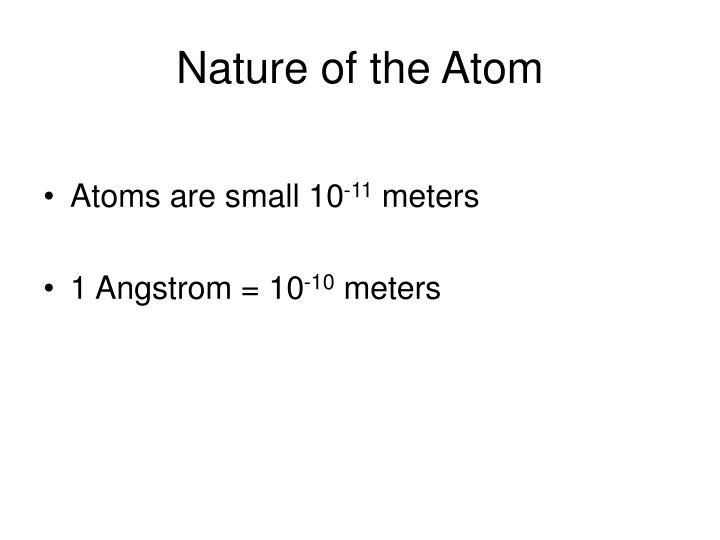 Nature of the atom l.jpg