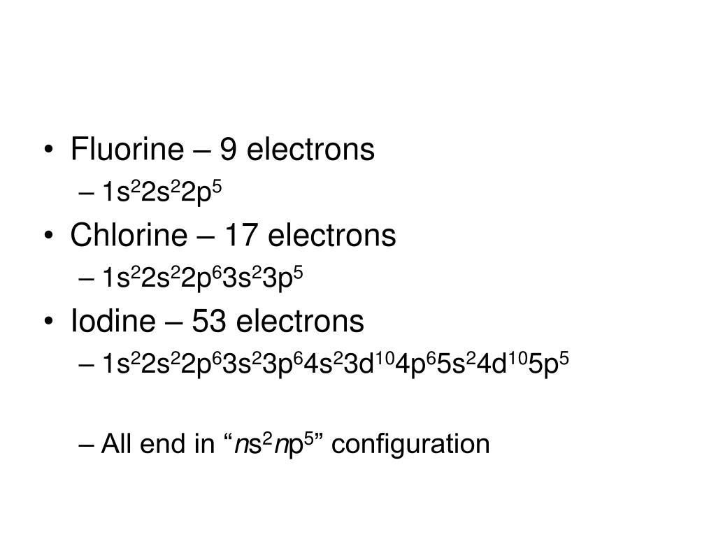 Fluorine – 9 electrons