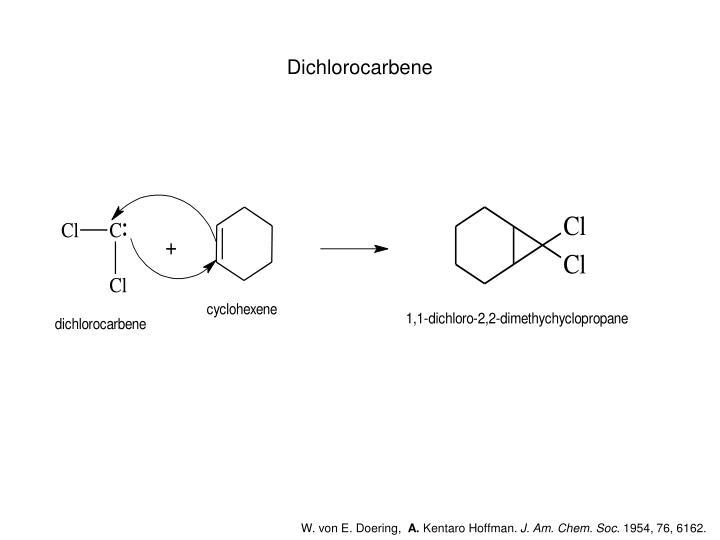 Dichlorocarbene
