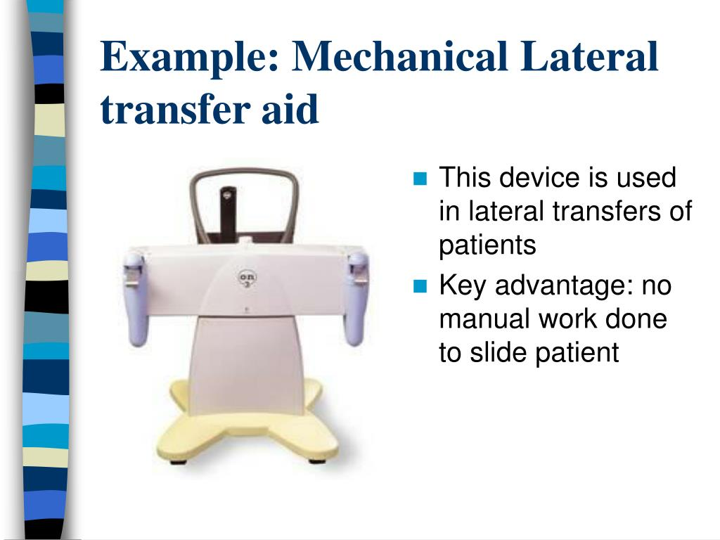 Example: Mechanical Lateral transfer aid