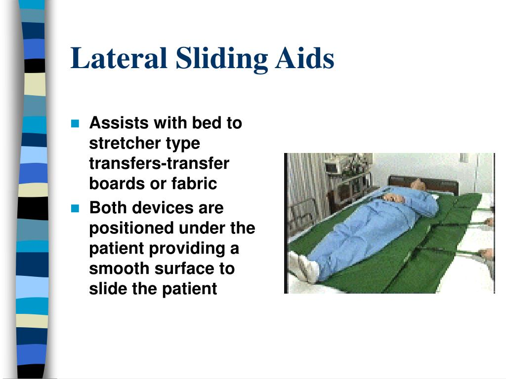Lateral Sliding Aids
