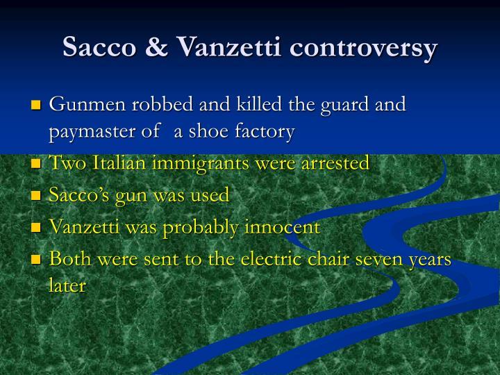 Sacco & Vanzetti controversy