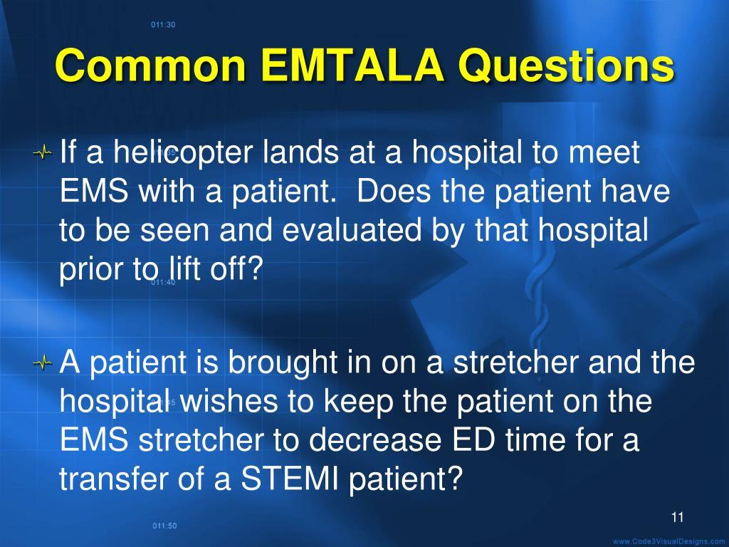 Common EMTALA Questions