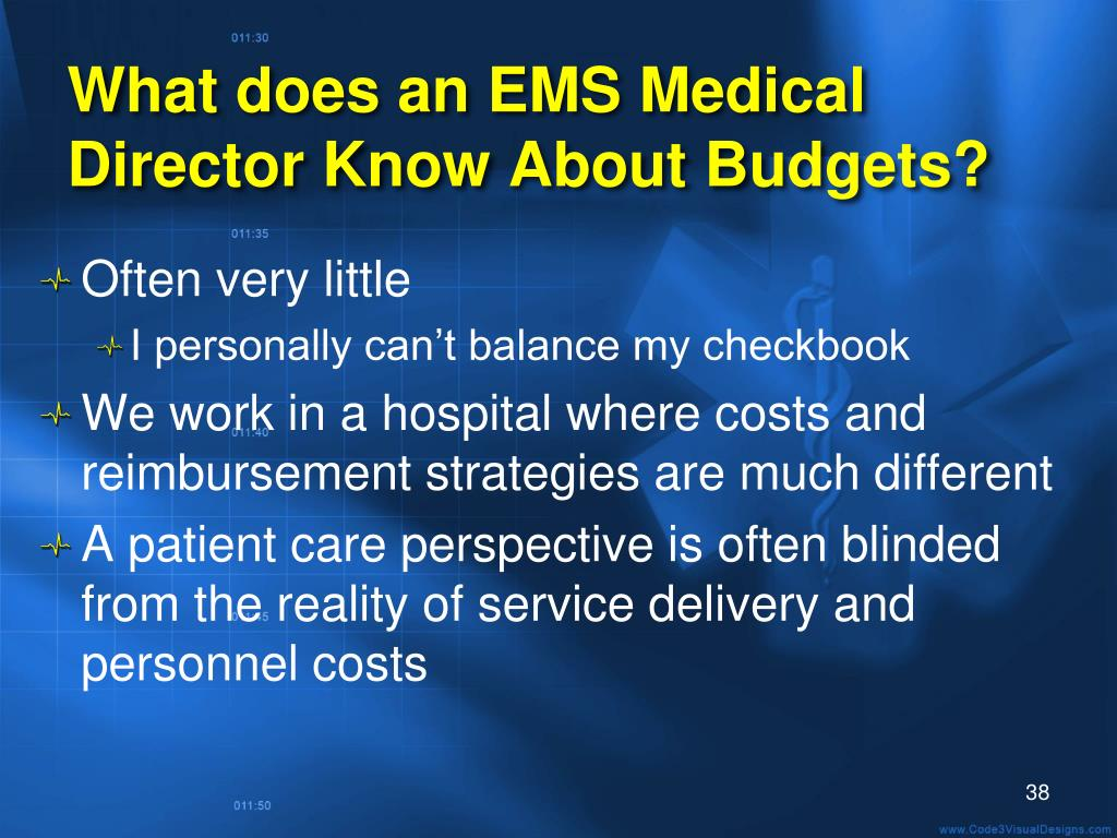 What does an EMS Medical Director Know About Budgets?