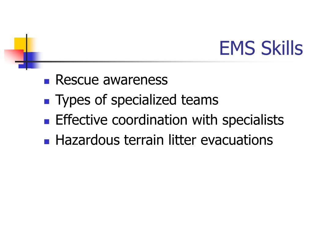 EMS Skills