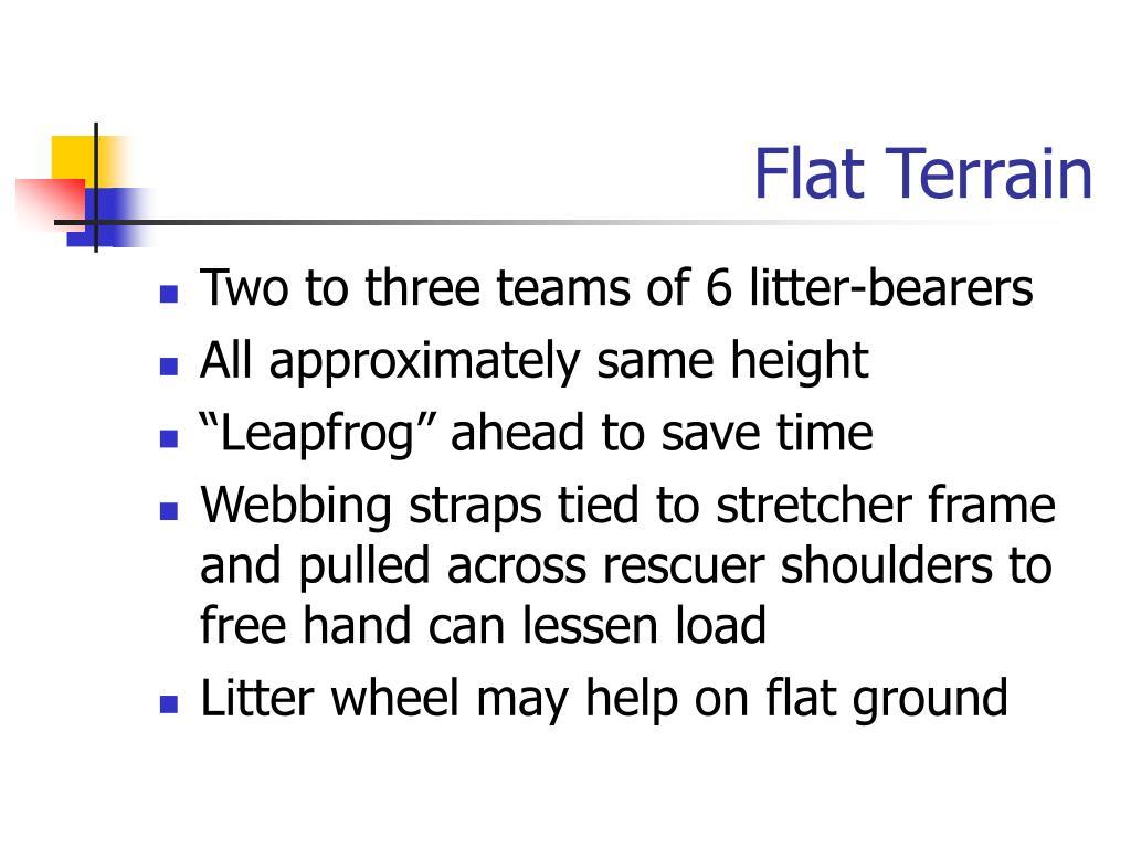 Flat Terrain
