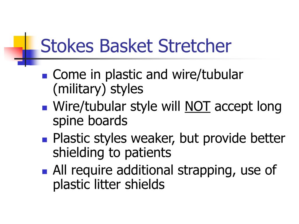 Stokes Basket Stretcher