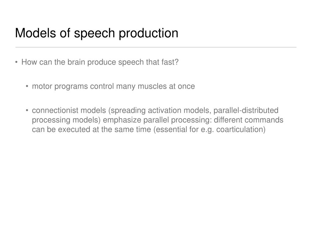 Models of speech production