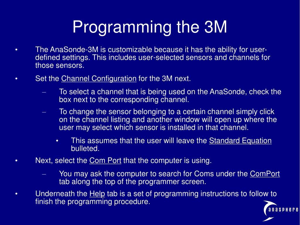 Programming the 3M