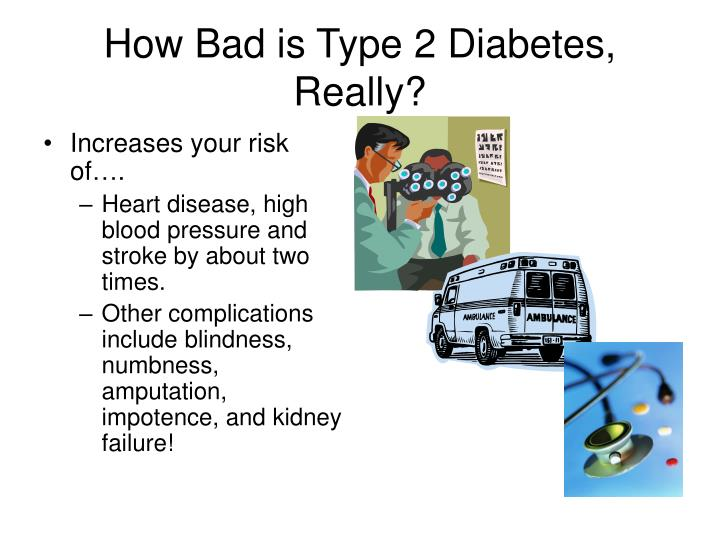 How Bad is Type 2 Diabetes, Really?