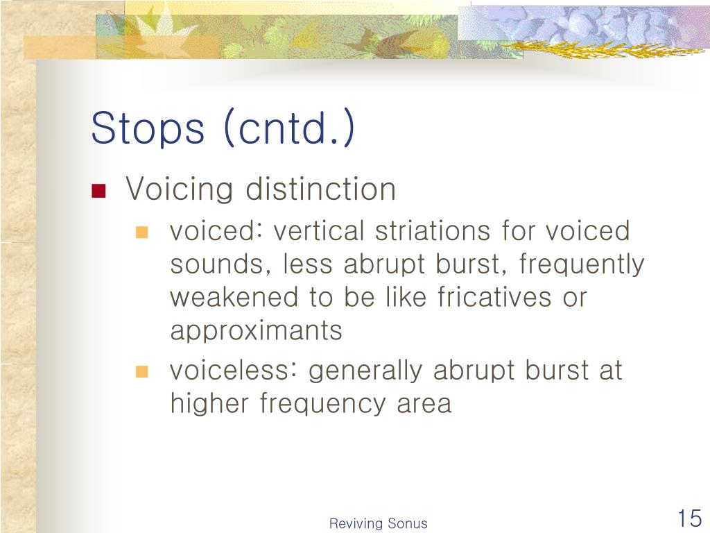 Stops (cntd.)
