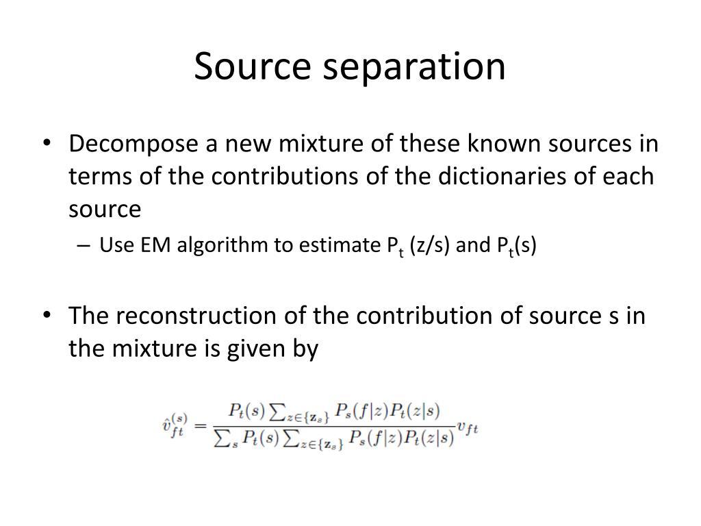 Source separation