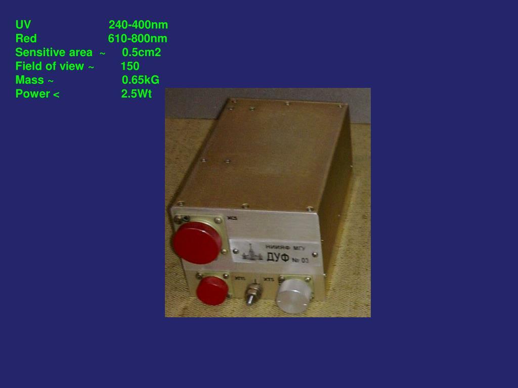 UV                        240-400nm